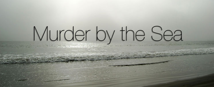 Murder by the Sea by Stanley Wilkin at Spillwords.com