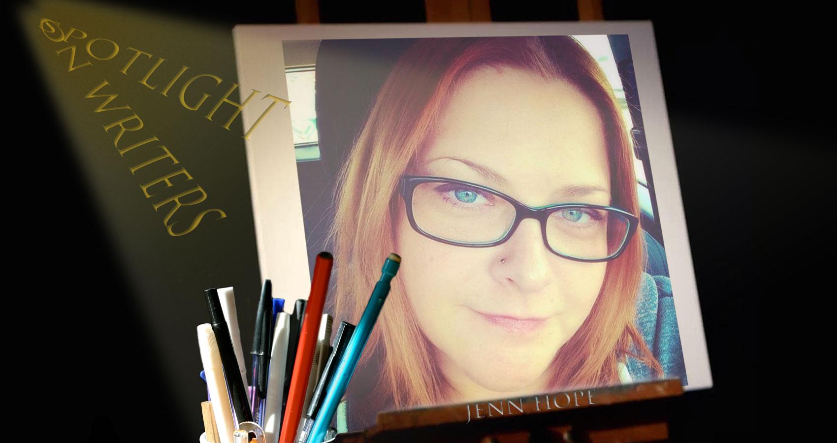Spotlight On Writers - Jenn Hope at Spillwords.com