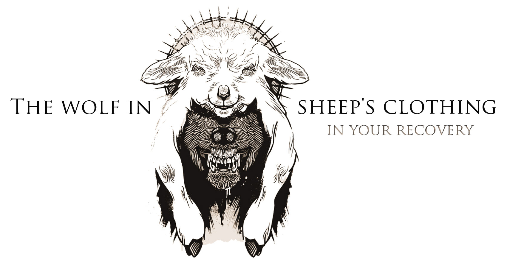 The wolf in sheep's clothing, in your recovery written by Matthew Pappas at Spillwords.com