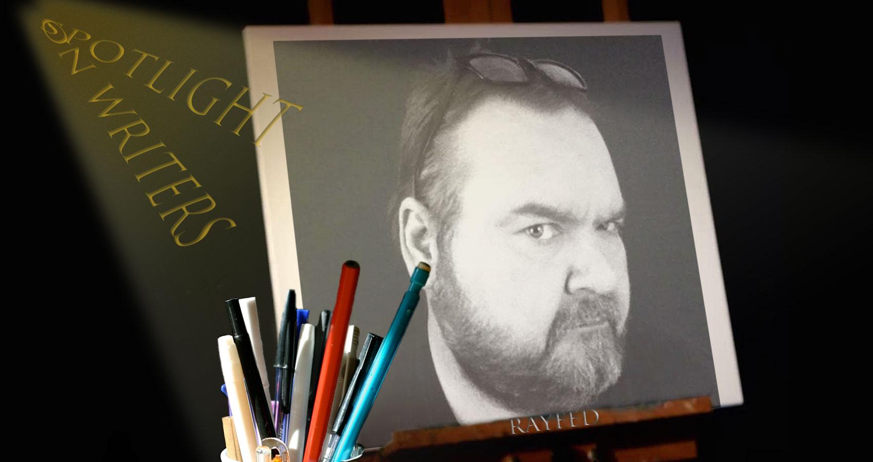 Spotlight On Writers - RayFed at Spillwords.com