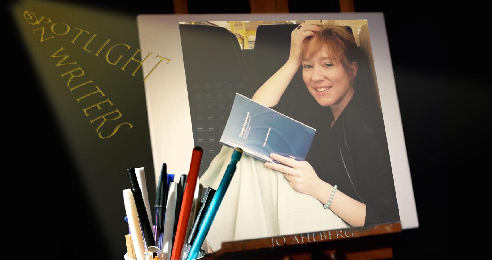 Spotlight On Writers - Jo Ahlberg at Spillwords.com