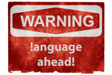 Warning! !anguage Ahead! by J.Ahlberg at Spillwords.com
