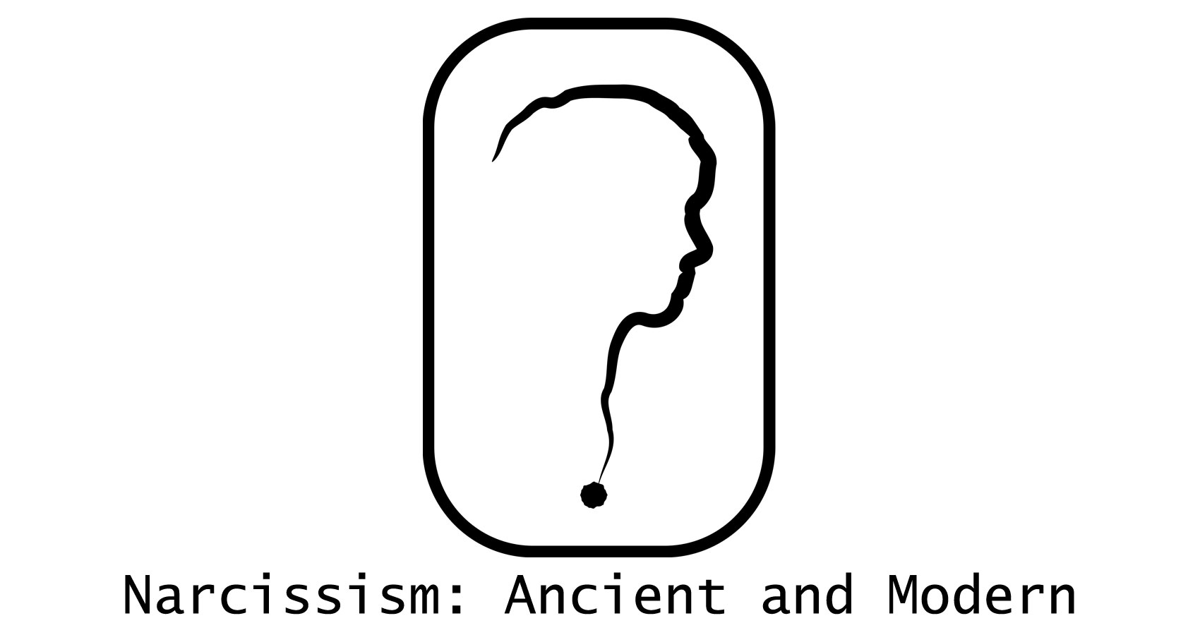 Narcissism: Ancient and Modern - written by Stanley Wilkin at Spillwords.com