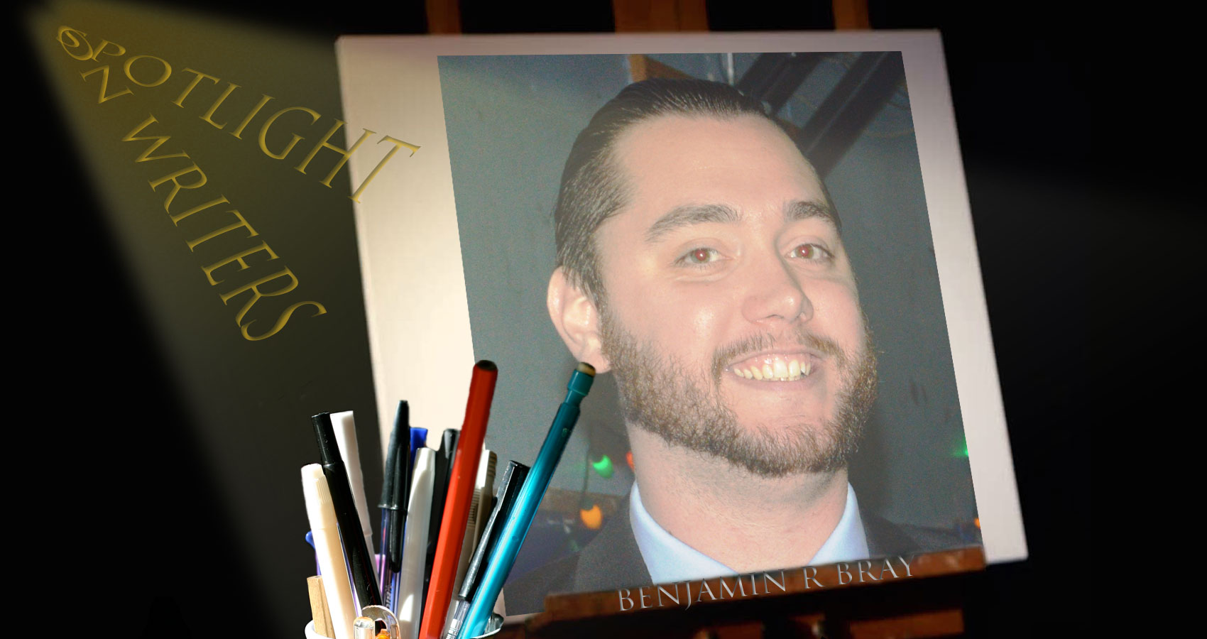 Spotlight On Writers - Benjamin R Bray at Spillwords.com