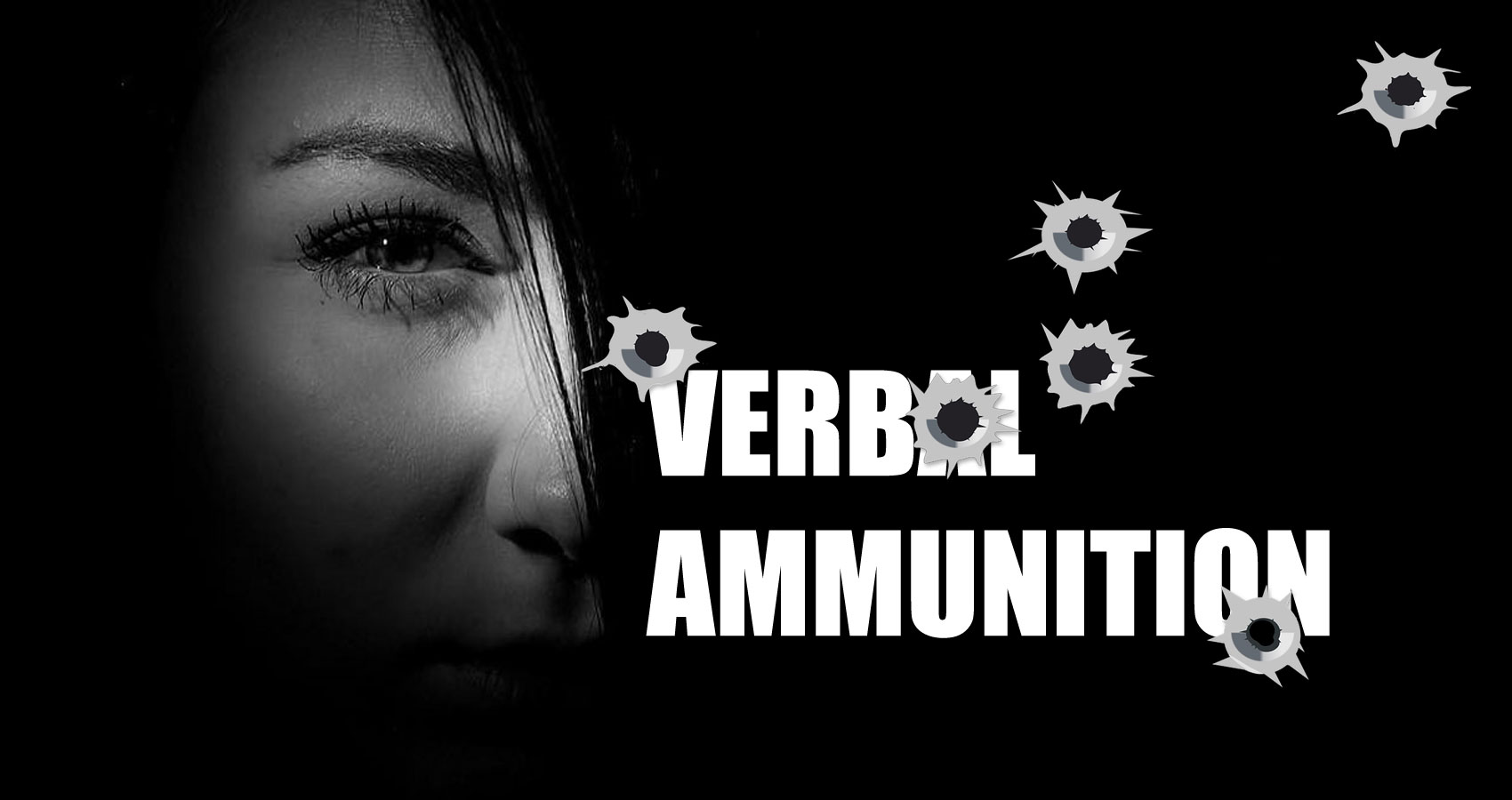 Verbal Ammunition written by Liana at Spillwords.com