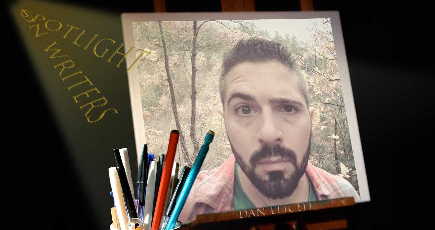 Spotlight On Writers - Dan Leicht at Spillwords.com