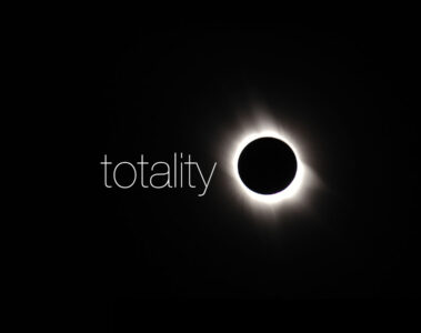 Totality written by Anne G at Spillwords.com