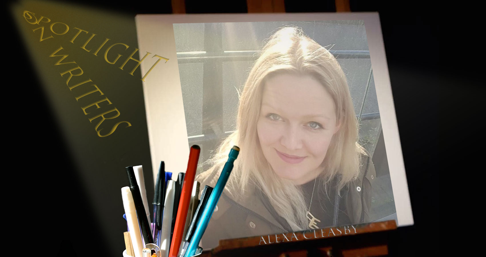 Spotlight On Writers - Alexa Cleasby at Spillwords.com