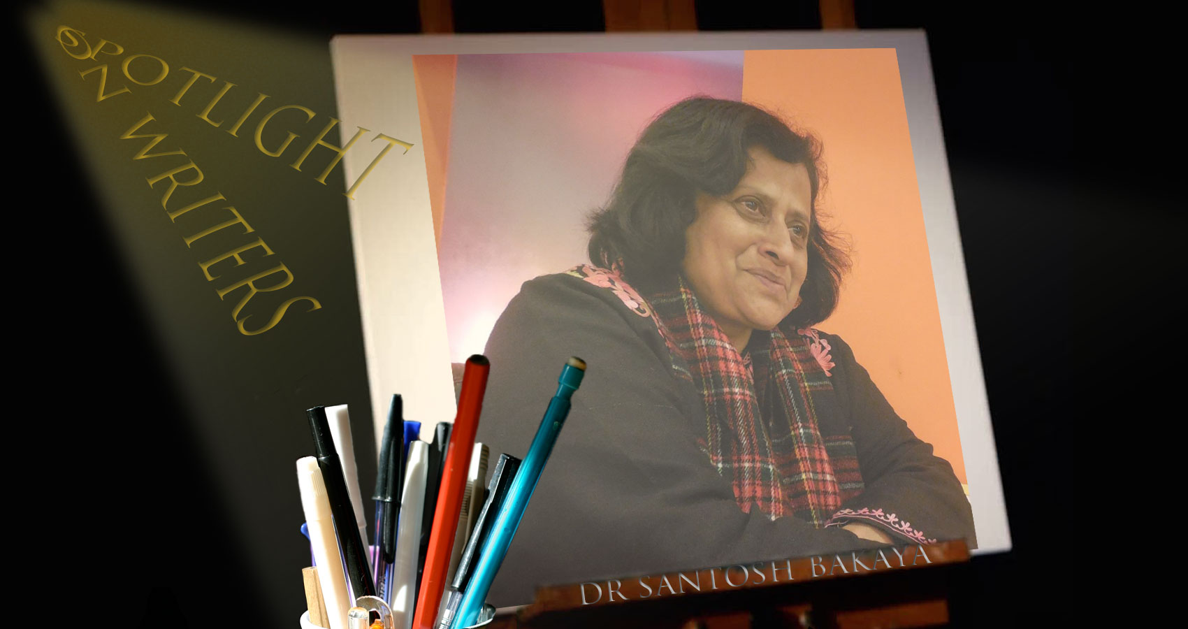 Spotlight On Writers - Dr Santosh Bakaya at Spillwords.com