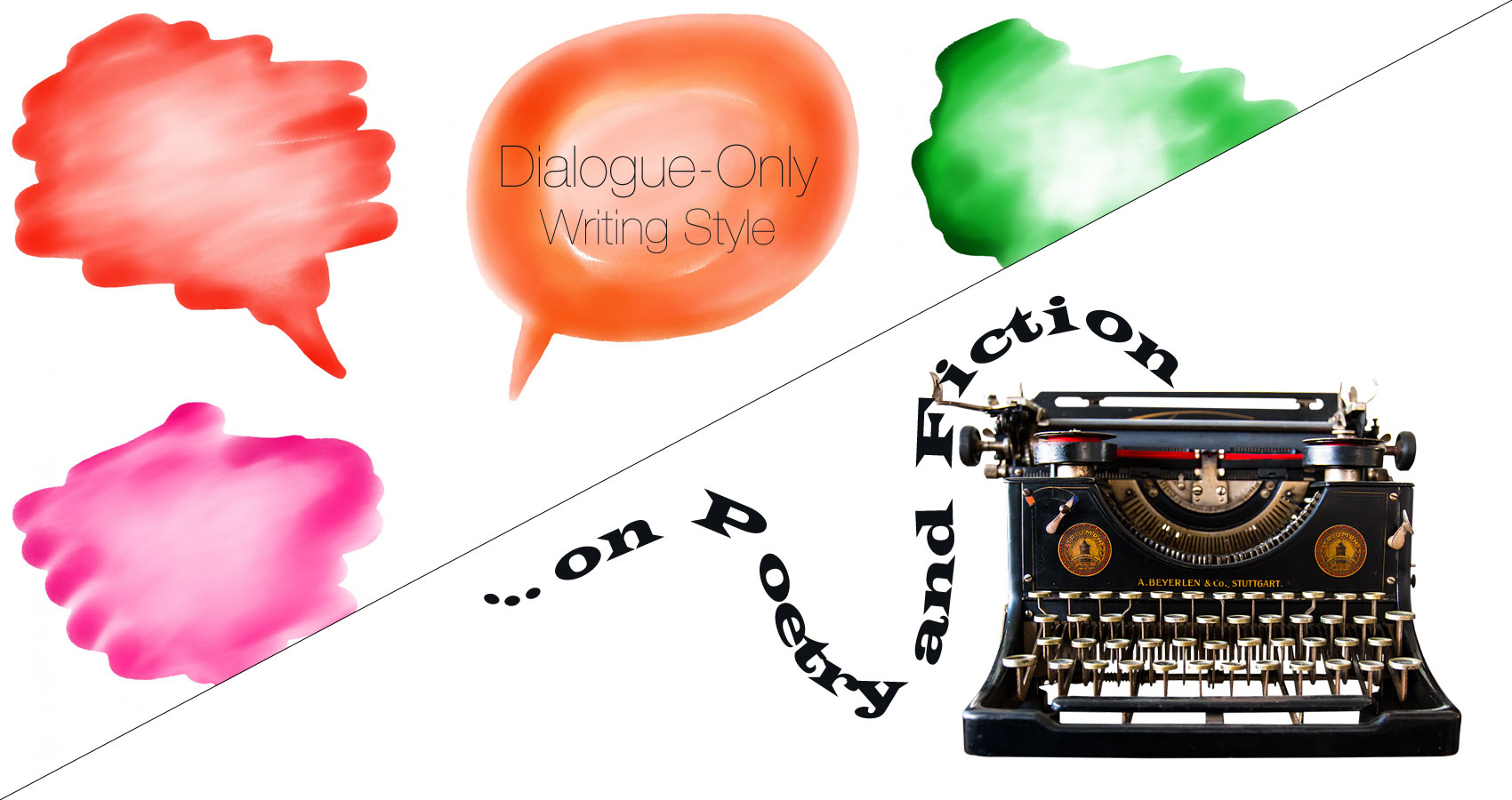 ...on Poetry and Fiction - Dialogue-Only Writing Style written by Phyllis P. Colucci at Spillwords.com