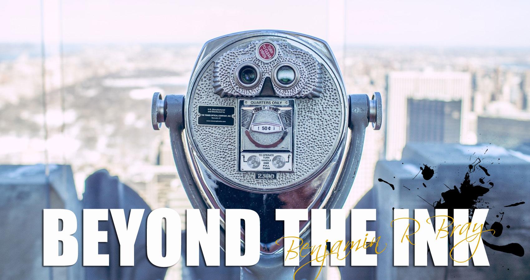 Beyond The Ink - Benjamin R Bray at Spillwords.com