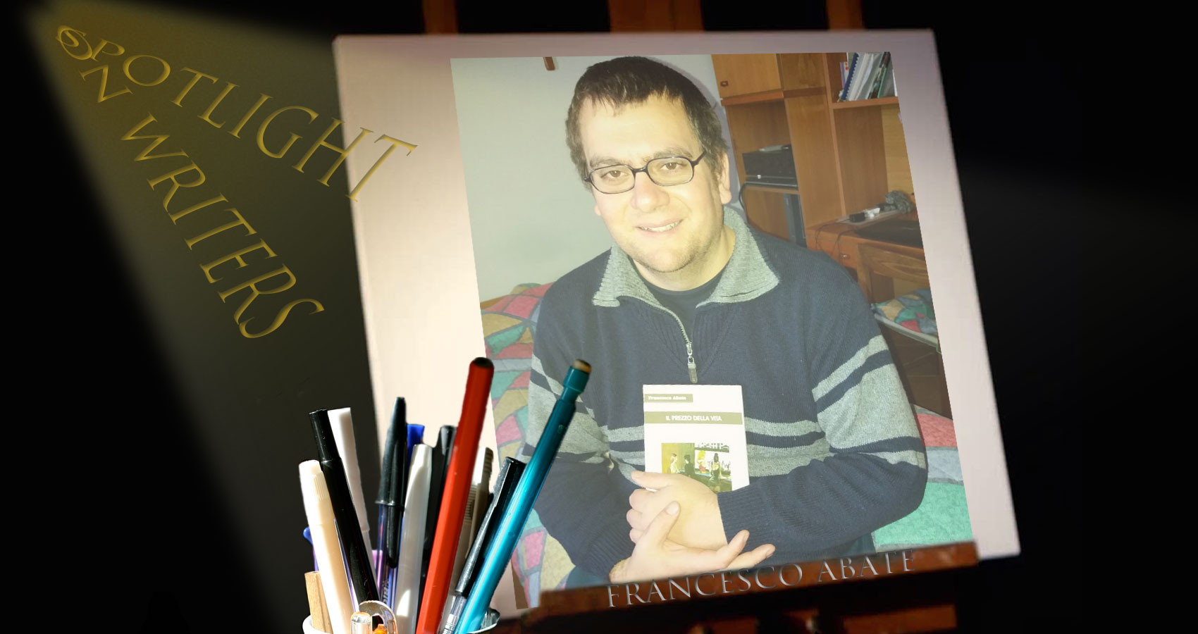 Spotlight On Writers - Francesco Abate at Spillwords.com