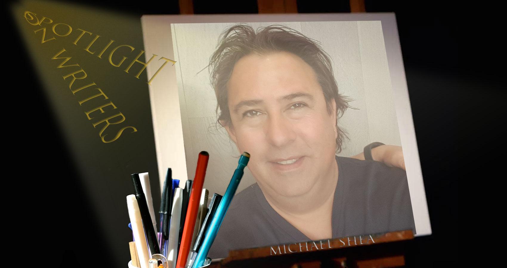 Spotlight On Writers - Michael Shea at Spillwords.com
