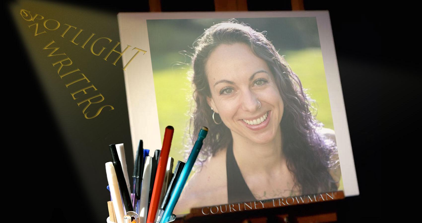 Spotlight On Writers - Courtney Trowman aka CC Bella at Spillwords.com