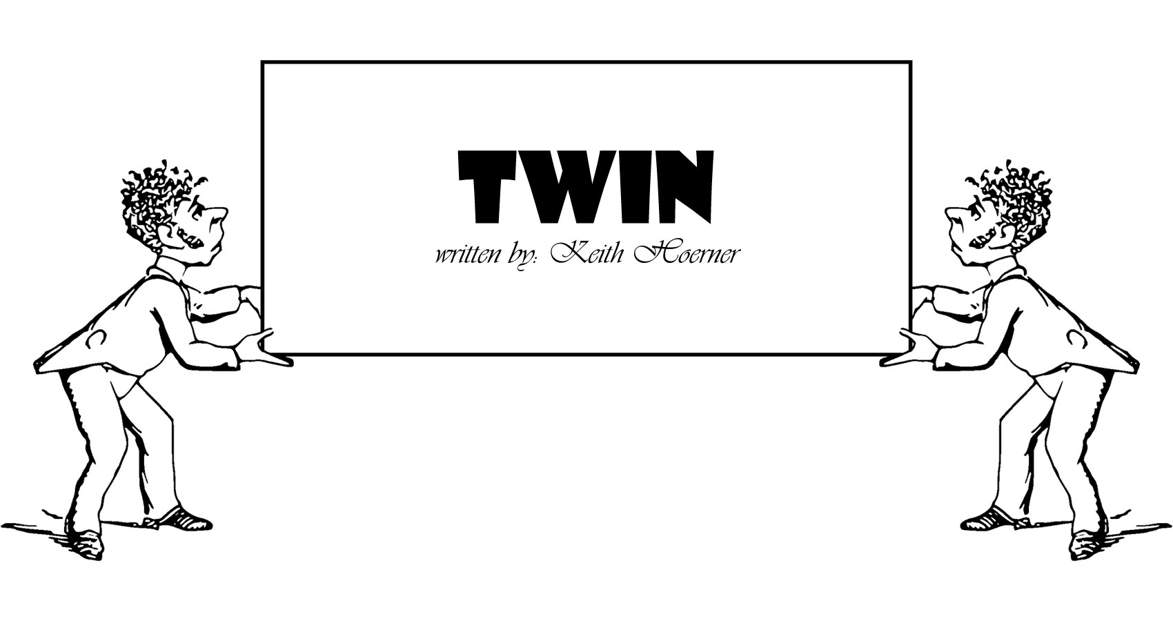 Twin written by Keith Hoerner at Spillwords.com