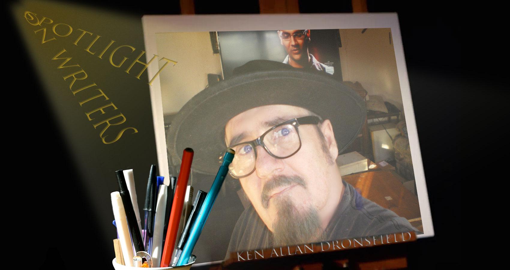 Spotlight On Writers -Ken Allan Dronsfield at Spillwords.com