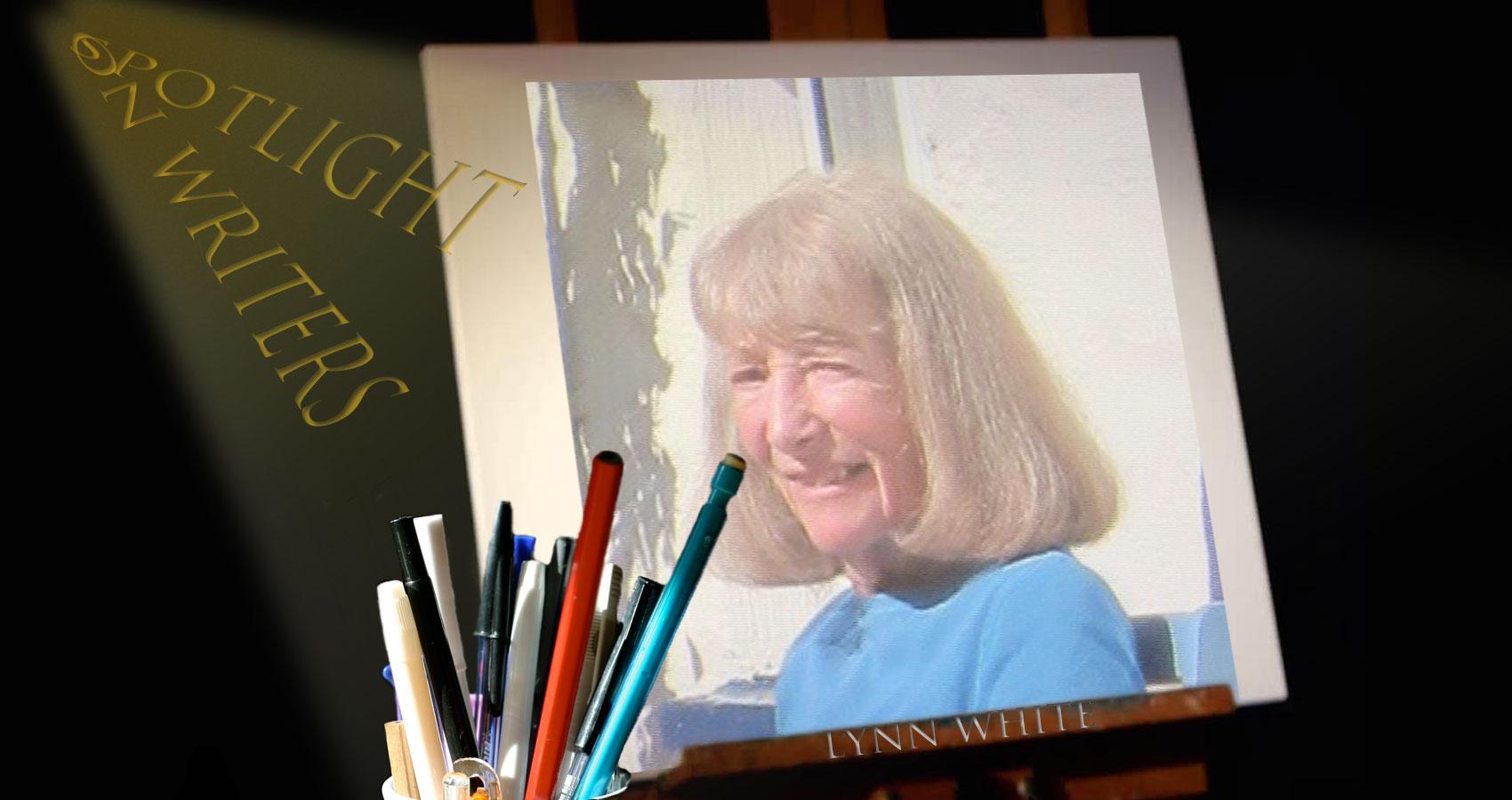 Spotlight On Writers - Lynn White at Spillwords.com