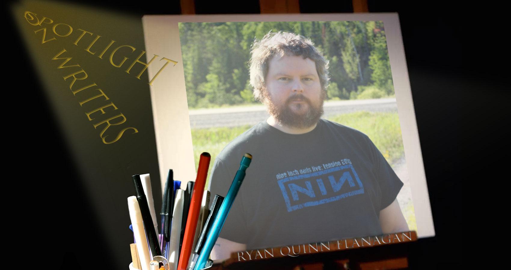 Spotlight On Writers - Ryan Quinn Flanagan at Spillwords.com