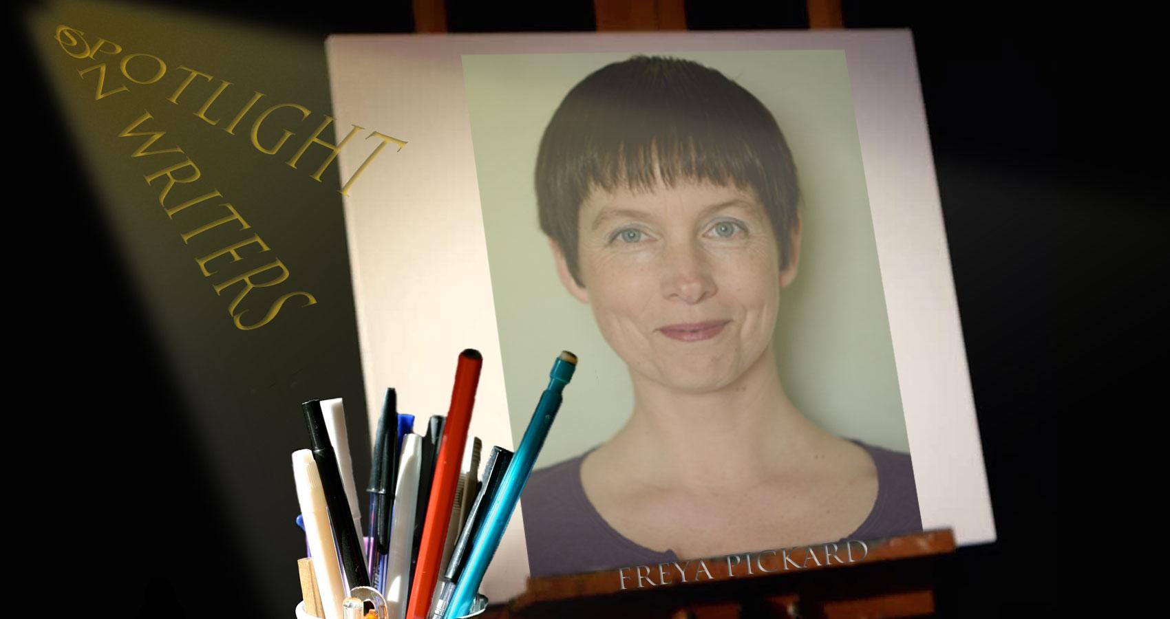 Spotlight On Writers - Freya Pickard at Spillwords.com