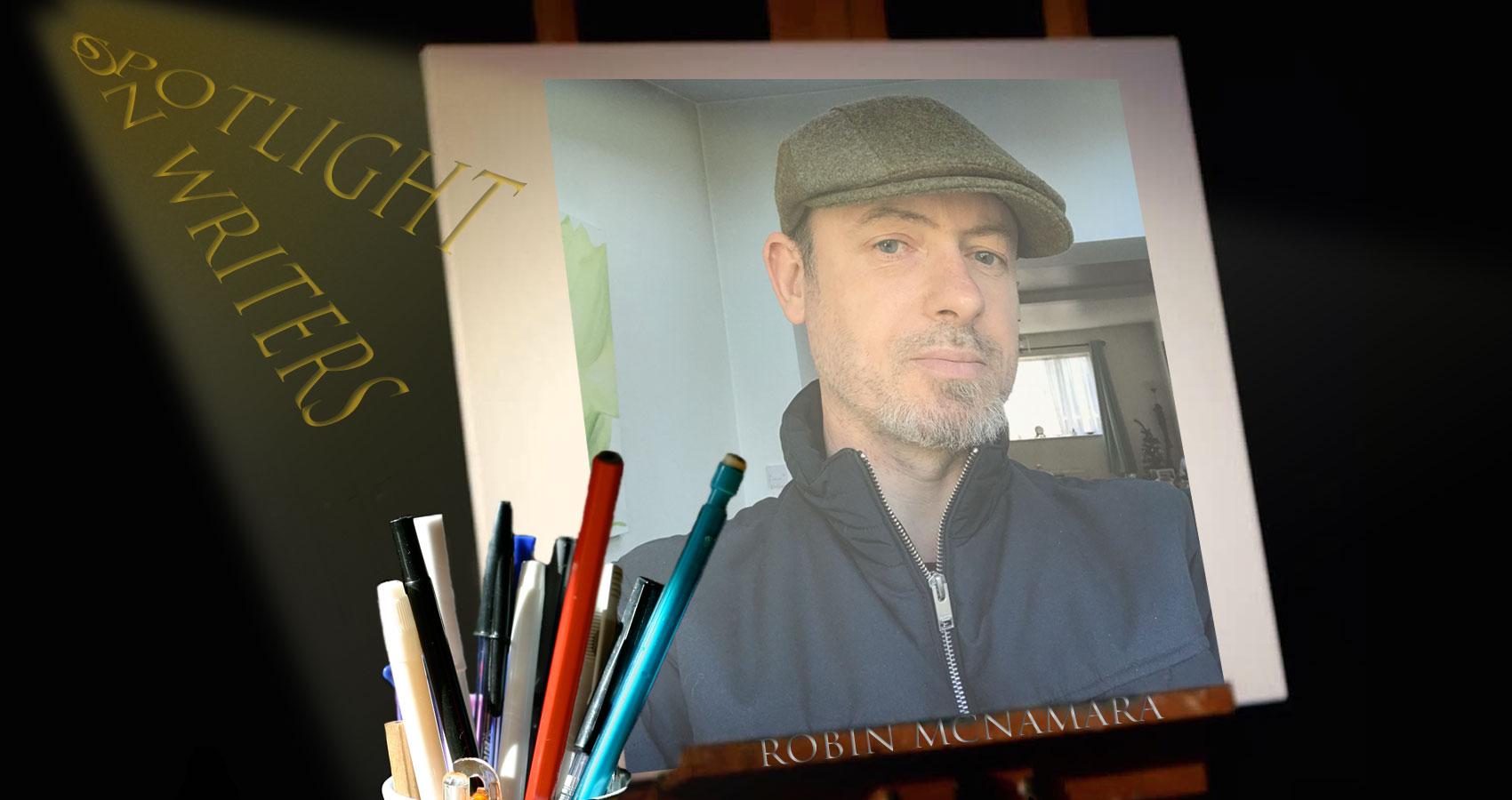Spotlight On Writers - Robin McNamara at Spillwords.com