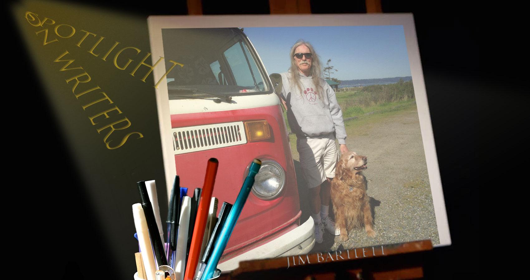 Spotlight On Writers - Jim Bartlett, an interview at Spillwords.com