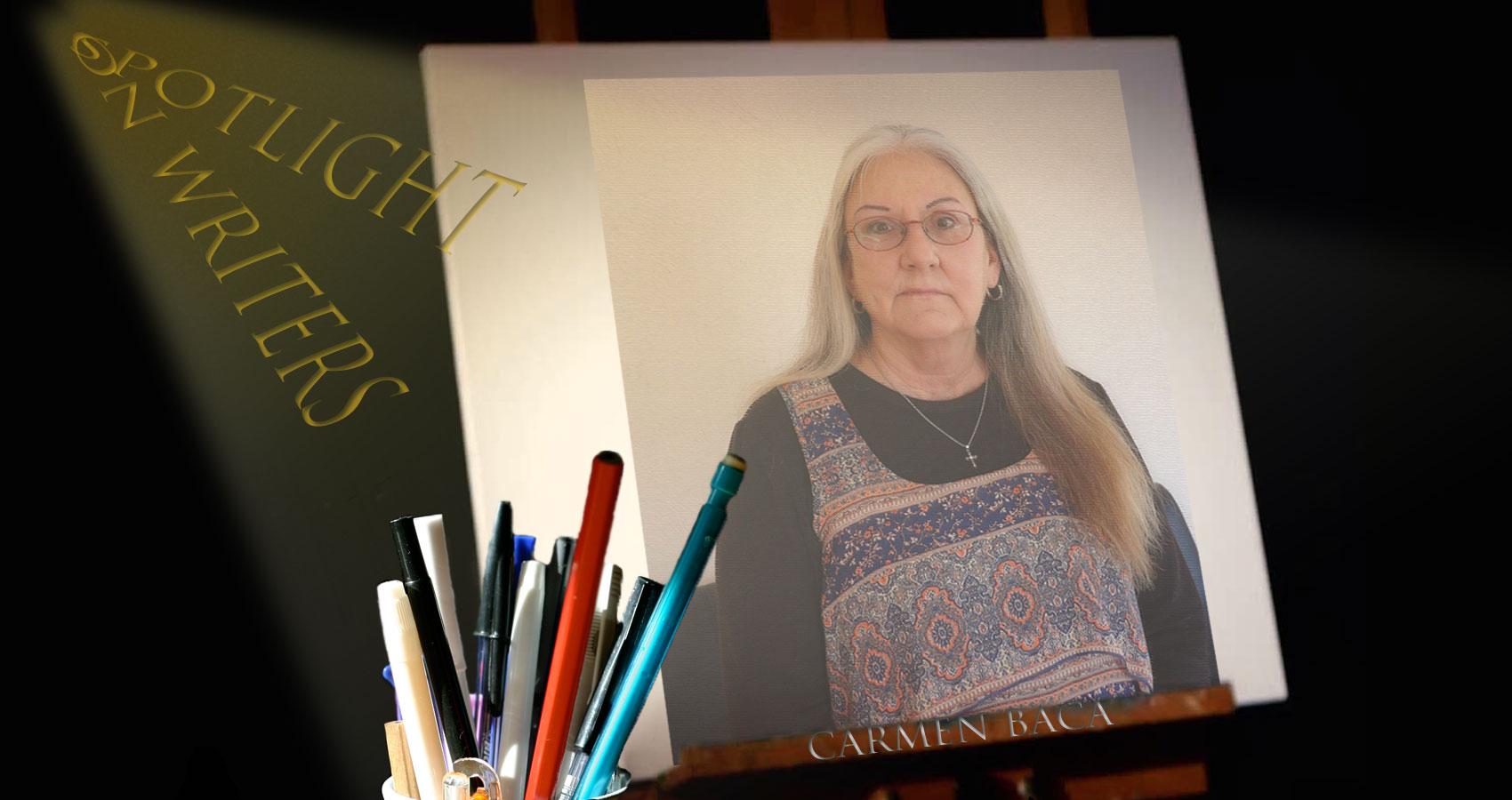 Spotlight On Writers - Carmen Baca, interview at Spillwords.com