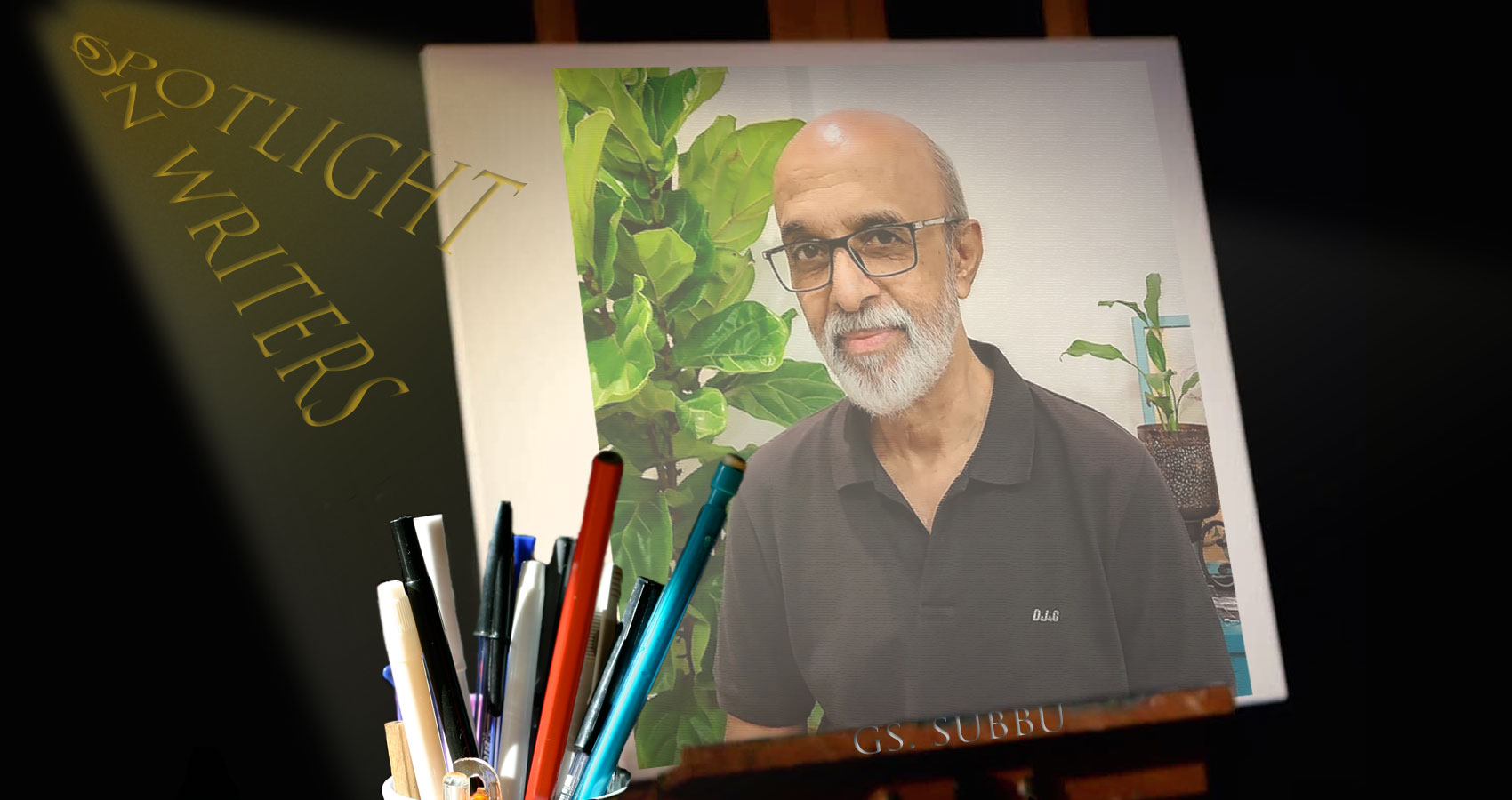 Spotlight On Writers - GS Subbu, interview at Spillwords.com