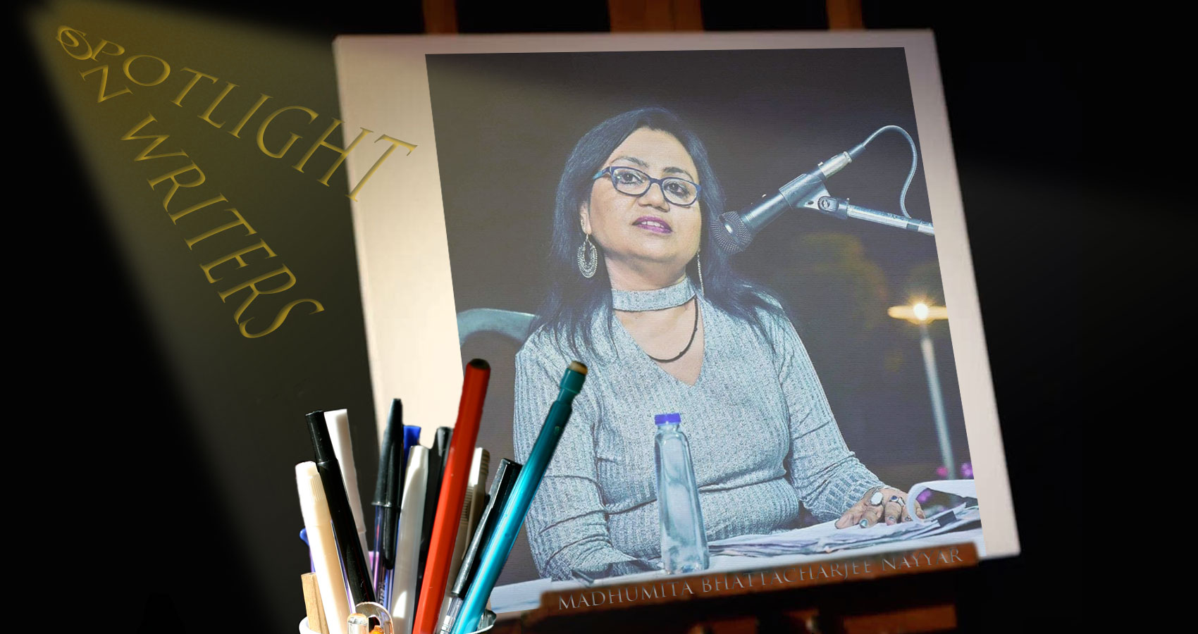 Spotlight On Writers - Madhumita Bhattacharjee, interview at Spillwords.com