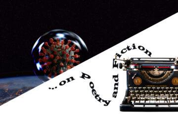 "...on Poetry and Fiction - Just ""One Word"" Away (""Corona""), editorial by Phyllis P. Colucci at Spillwords.com"