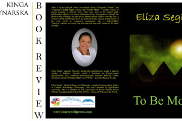'To Be More' by Eliza Segiet, review by Kinga Młynarska at Spillwords.com