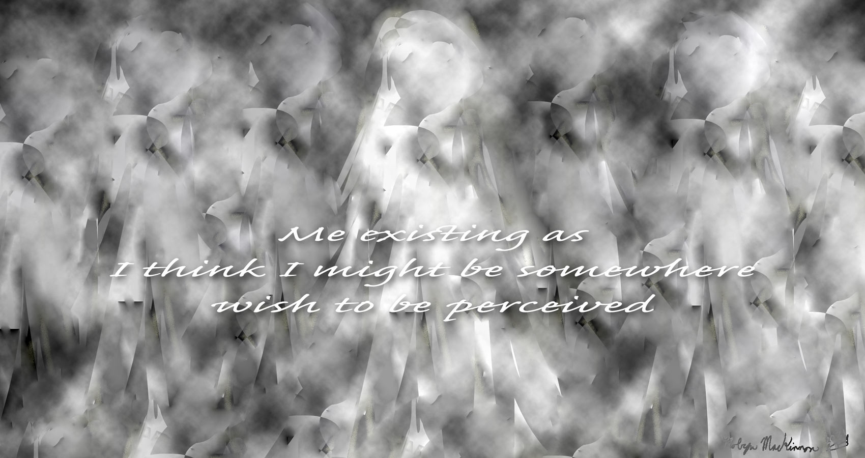 Wish To Be Perceived, a haiku by Robyn MacKinnon at Spillwords.com