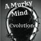 A Murky Mind